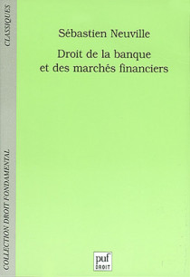 Droit de la banque et des marchés financiers