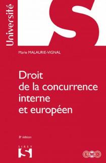 Droit de la concurrence interne et européen