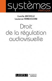 [EBOOK] Droit de la régulation audiovisuelle