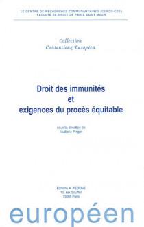Droit des immunités et exigences du procès équitable