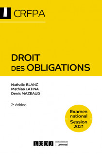 Droit des obligations - CRFPA - Examen national Session 2021