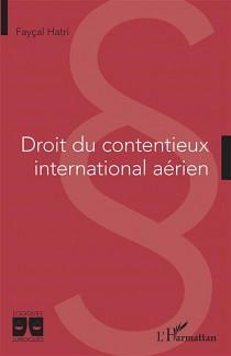 Droit du contentieux international aérien