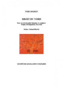 Droit du Nord. Notes sur le droit public finlandais et scandinave. Origine, développement, état actuel