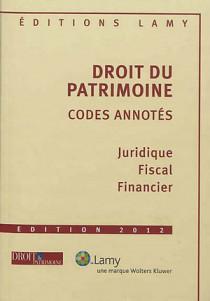 Droit du patrimoine : codes annotés - Edition 2012