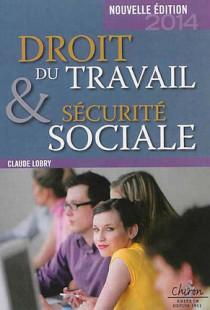 Droit du travail et sécurité sociale 2014