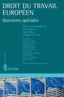 Droit du travail européen. Questions spéciales