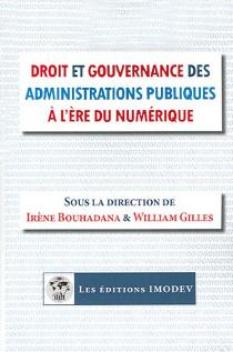 Droit et gouvernance des administrations publiques à l'ère du numérique