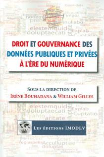 Droit et gouvernance des données publiques et privées à l'ère du numérique