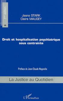 Droit et hospitalisation psychiatrique sous contrainte