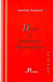 Droit et institutions diplomatiques