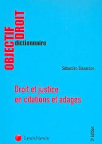Droit et justice en citations et adages