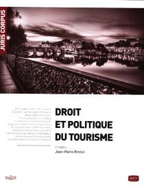 Droit et politique du tourisme