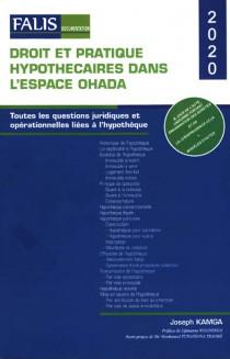 Droit et pratique hypothécaires dans l'espace OHADA 2020