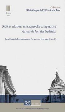 Droit et relation: une approche comparative - Autour de Jennifer Nedelsky
