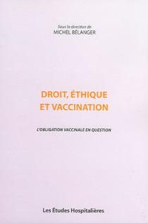 Droit, éthique et vaccination