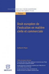 Droit européen de l'exécution en matière civile et commerciale