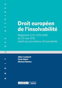 Droit européen de l'insolvabilité [EBOOK]