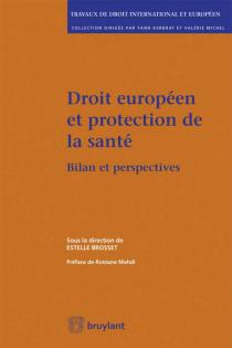 Droit européen et protection de la santé
