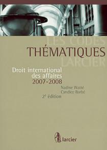 Droit international des affaires 2007-2008