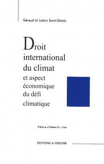 Droit international du climat et aspect économique du défi climatique