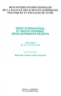 Droit international et droits internes, développements récents