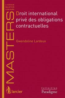 Droit international privé des obligations contractuelles