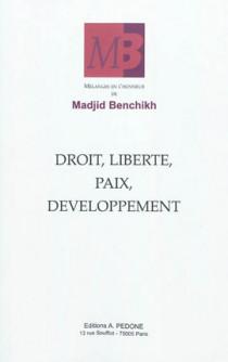 Droit, liberté, paix, développement
