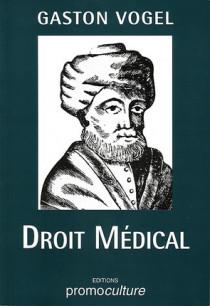 Droit médical et hospitalier