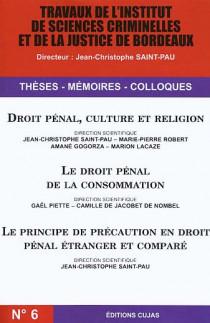 Droit pénal, culture et religion - Le droit pénal de la consommation - Le principe de précaution en droit pénal étranger et comparé