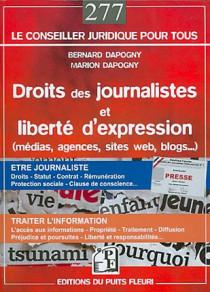 Droits des journalistes et liberté d'expression (médias, agences, site web, blogs...)