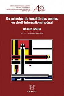 Du principe de légalité des peines en droit international pénal