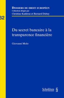 Du secret bancaire à la transparence financière