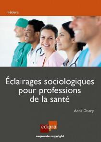 Éclairage sociologique pour professionnels de la santé