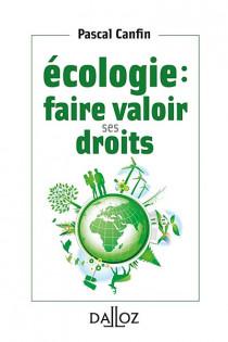 Écologie : faire valoir ses droits (mini format)