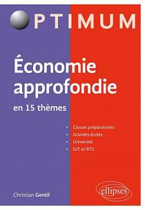 Economie approfondie en 15 thèmes