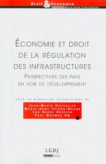 Économie et droit de la régulation des infrastructures