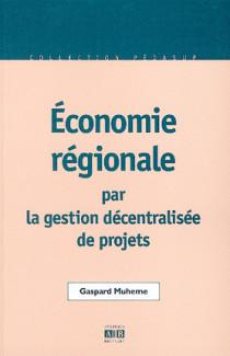 Economie régionale par la gestion décentralisée de projets