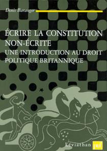 Ecrire la Constitution non-écrite