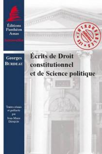 Écrits de droit constitutionnel et de science politique