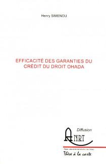 Efficacité des garanties du crédit du droit OHADA