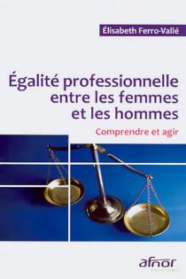 Egalité professionnelle entre les femmes et les hommes
