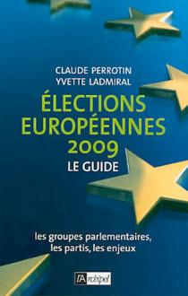 Elections européennes 2009 : le guide