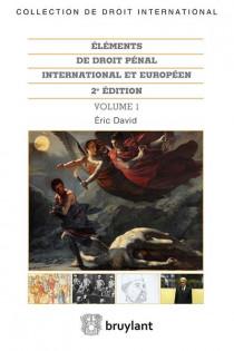 Eléments de droit pénal international et européen, 2 volumes