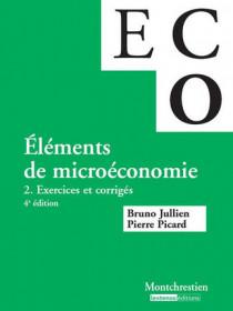 Éléments de micro-économie. Exercices et corrigés