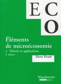 Eléments de micro-économie. Théorie et applications