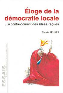 Eloge de la démocratie locale