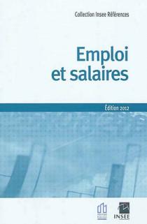 Emploi et salaires - Edition 2012