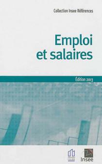 Emploi et salaires - Edition 2013