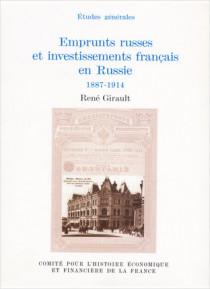 Emprunts russes et investissements français en Russie, 1887-1914