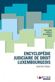Encyclopédie judiciaire de droit luxembourgeois